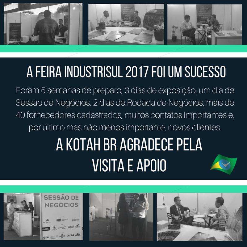 Participação Feira Industrisul 2017 Kotah BR