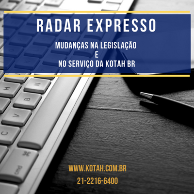 RADAR EXPRESSO LEGISLAÇÃO HABILITAÇÃO IMPORTAÇÃO EXPORTAÇÃO DESPACHANTE ADUANEIRO RJ KOTAH BR